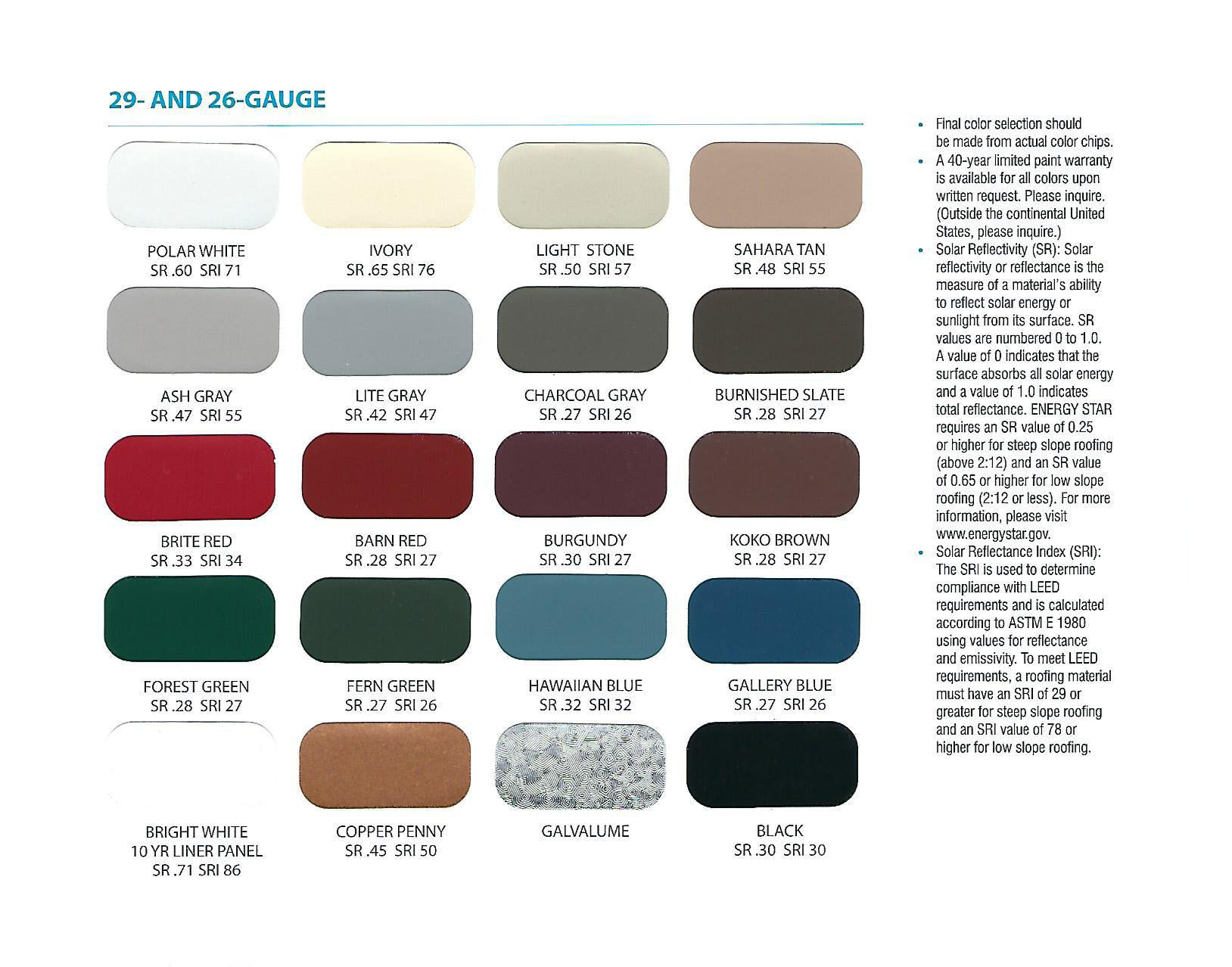 ... To Download Our Metal Roof And Siding Color Chart.